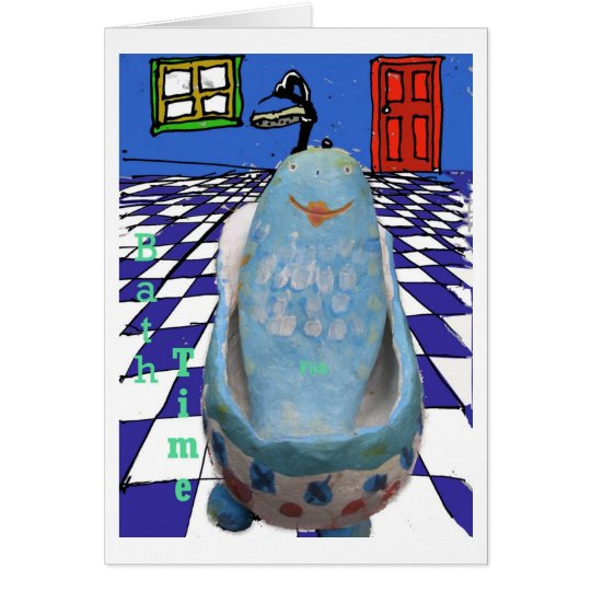 Bath time, Fish out of water Card