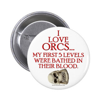 Bathed In Orc Blood Button