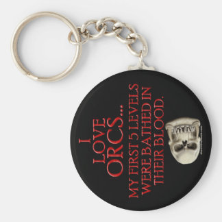 Bathed In Orc Blood Keychain