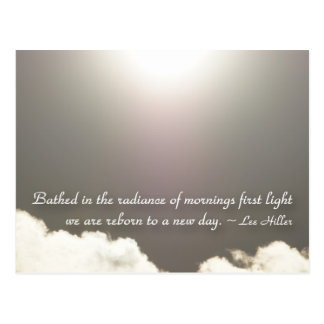Bathed in the radiance of mornings... postcard