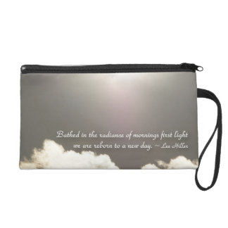 Bathed in the radiance of mornings... Wristlet