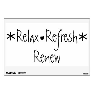 Bathroom Relax Refresh Renew Wall Decals