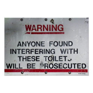 Bathroom Toilet Rules and Warning Poster