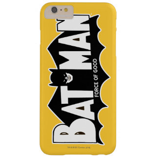 Batman   Force of Good 60s Logo Barely There iPhone 6 Plus Case