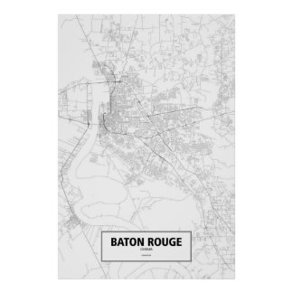 Baton Rouge Louisiana black on white Posters