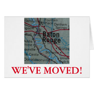 Baton Rouge We've Moved address announcement