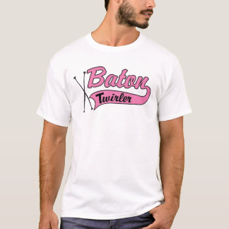 Baton Twirler - Customized T-Shirt