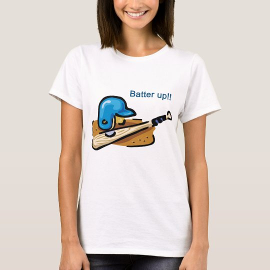 Batter Up! T-Shirt