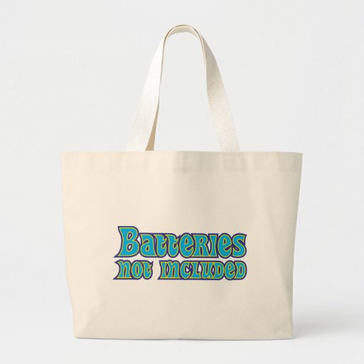 Batteries Not Included Jumbo Tote Bag