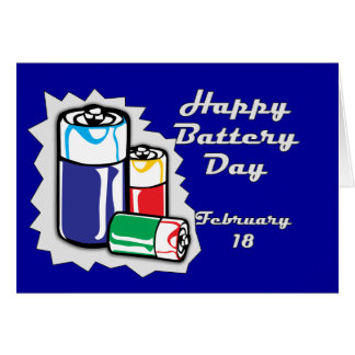 Battery Day February 18 Card