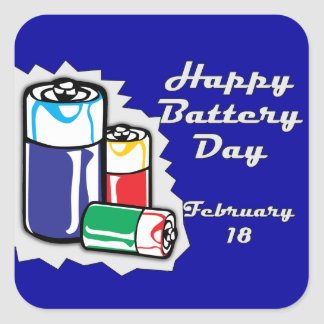 Battery Day February 18 Square Sticker