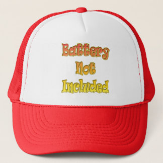 Battery Not Included T-shirts and Gifts Trucker Hat