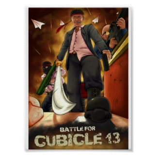 Battle_for_Cubicle_13_by_mantoro021 Poster
