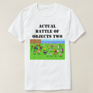 Battle Of Objects T-Shirt