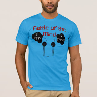 """Battle of the Mind"" T-Shirt"