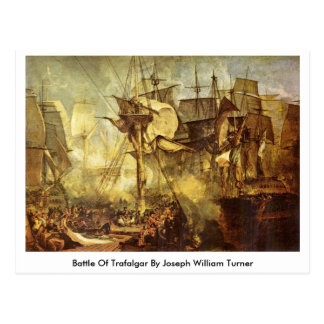 Battle Of Trafalgar By Joseph William Turner Postcard