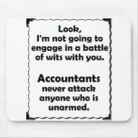 Battle of Wits Accountant Mousepad