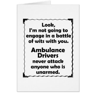 Battle of Wits Ambulance Driver Card