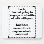 Battle of Wits Author Mouse Pads