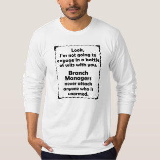 Battle of Wits Branch Manager T-Shirt