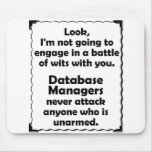 Battle of Wits Database Manager Mousepads