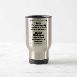 Battle of Wits Diesel Mechanic 15 Oz Stainless Steel Travel Mug