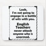 Battle of Wits English Teacher Mouse Pads