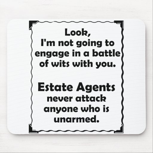 Battle of Wits Estate Agents Mouse Pad