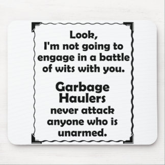 Battle of Wits Garbage Hauler Mousepads