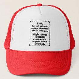 Battle of Wits High School Teacher Trucker Hat