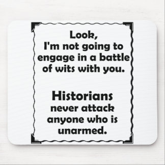 Battle of Wits Historian Mouse Pad