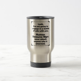 Battle of Wits Human Resource Manager Travel Mug