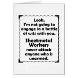 Battle of Wits Sheetmetal Worker Greeting Card