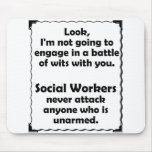 Battle of Wits Social Worker Mouse Pad