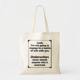Battle of Wits Underwriter Tote Bag