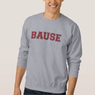 Bause ( Boss ) Sweatshirt