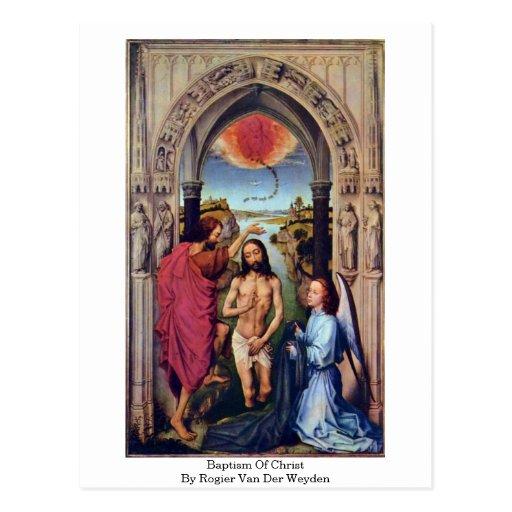Bautismo de Cristo de Rogier van der Weyden Tarjeta Postal