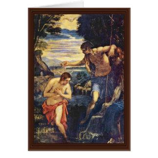 Bautismo de Cristo de Tintoretto Jacopo (el mejor  Tarjeta De Felicitación
