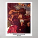 Bautismo del espolón de Cristo Juan por Titian Poster