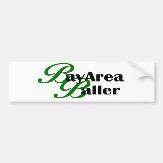 Bay Area Baller Bumper Sticker
