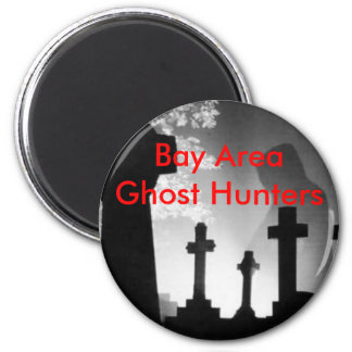 Bay Area Ghost Hunters Magnet