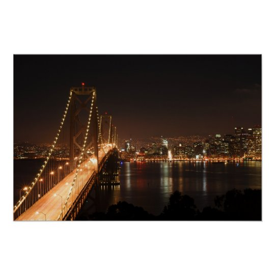 Bay Bridge and San Francisco City Skyline Poster