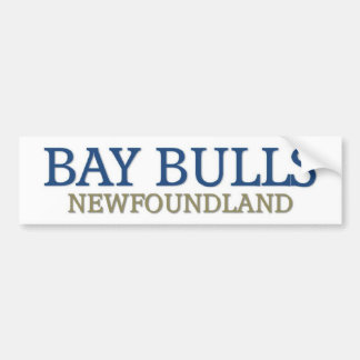 Bay bulls newfoundland bumper sticker