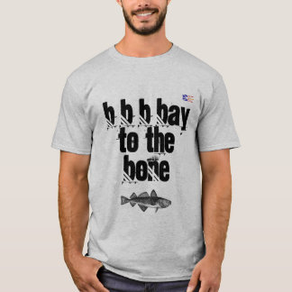 Bay to the bone T-Shirt