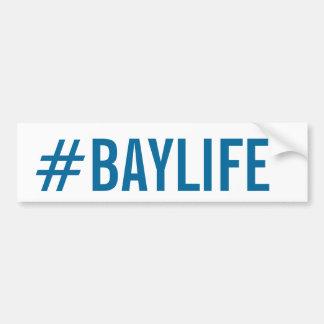 Baylife Bumper Stickers