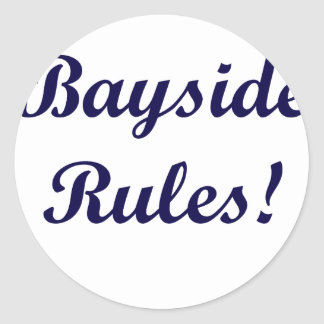 Bayside Rules Classic Round Sticker