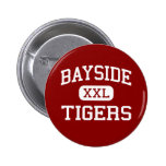 Bayside - Tigers - High - Bayside California Pinback Button