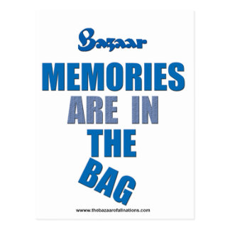 "Bazaar ""Memories Are In the Bag: Postcard"