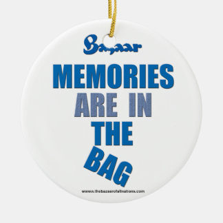 "Bazaar ""Memories Are In The Bag""  Xmas Ornament"