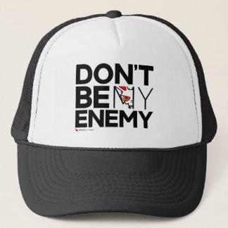 BB Don't Be My Enemy Trucker Hat